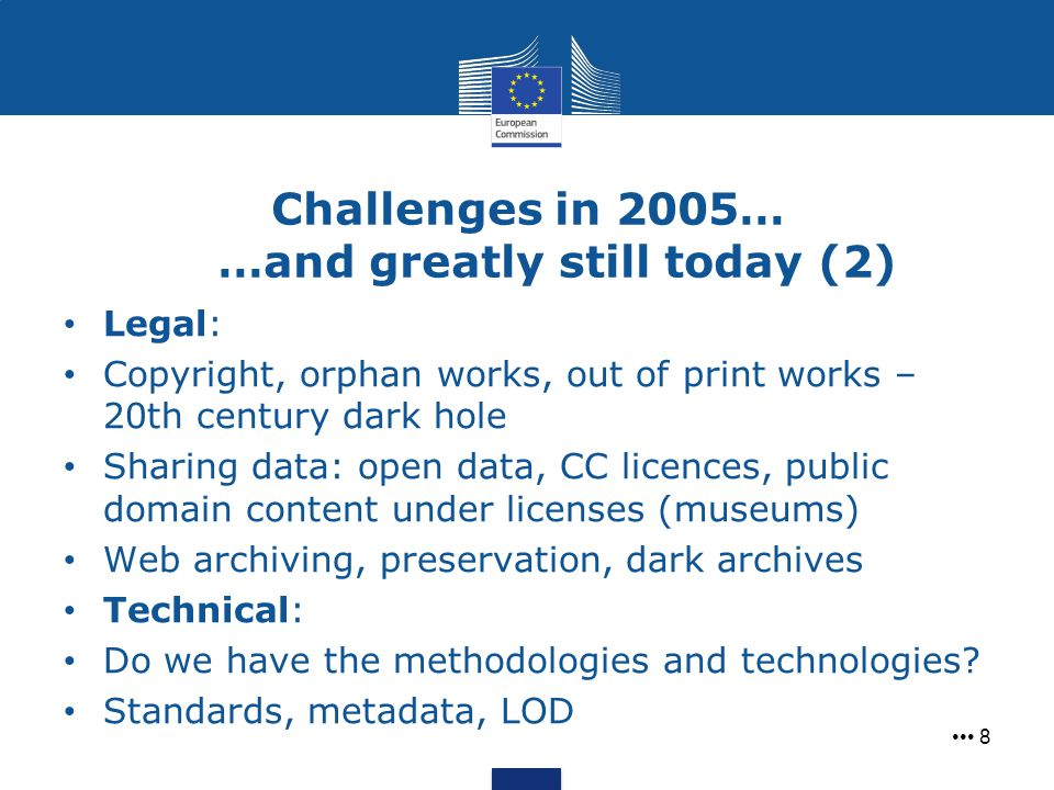 Challenges in 2005… …and greatly still today (2)