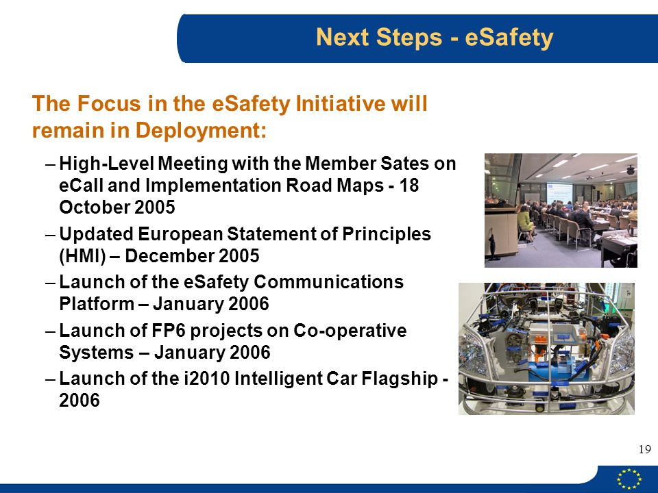 Next Steps - eSafety The Focus in the eSafety Initiative will remain in Deployment: