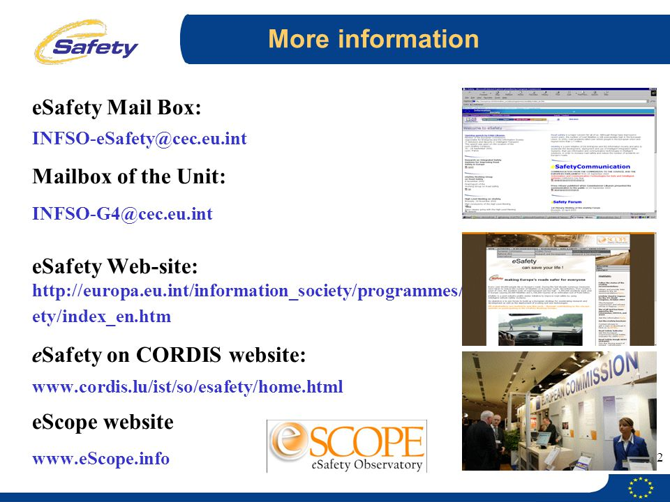 eSafety Mail Box: More information INFSO-eSafety@cec.eu.int