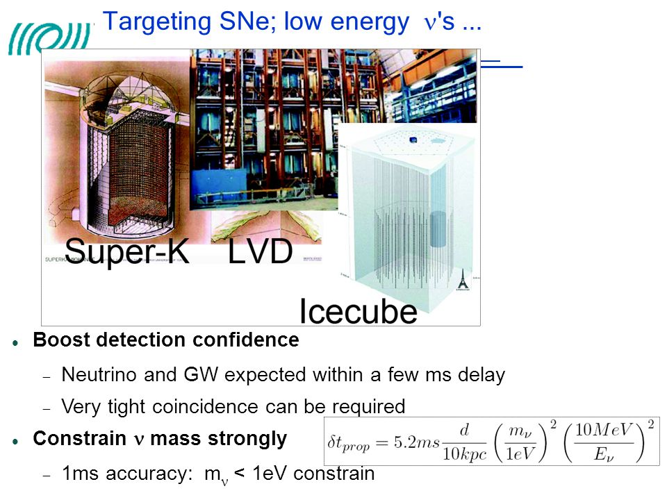 Targeting SNe; low energy  s ...