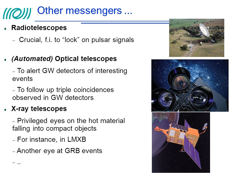 Other messengers ... Radiotelescopes