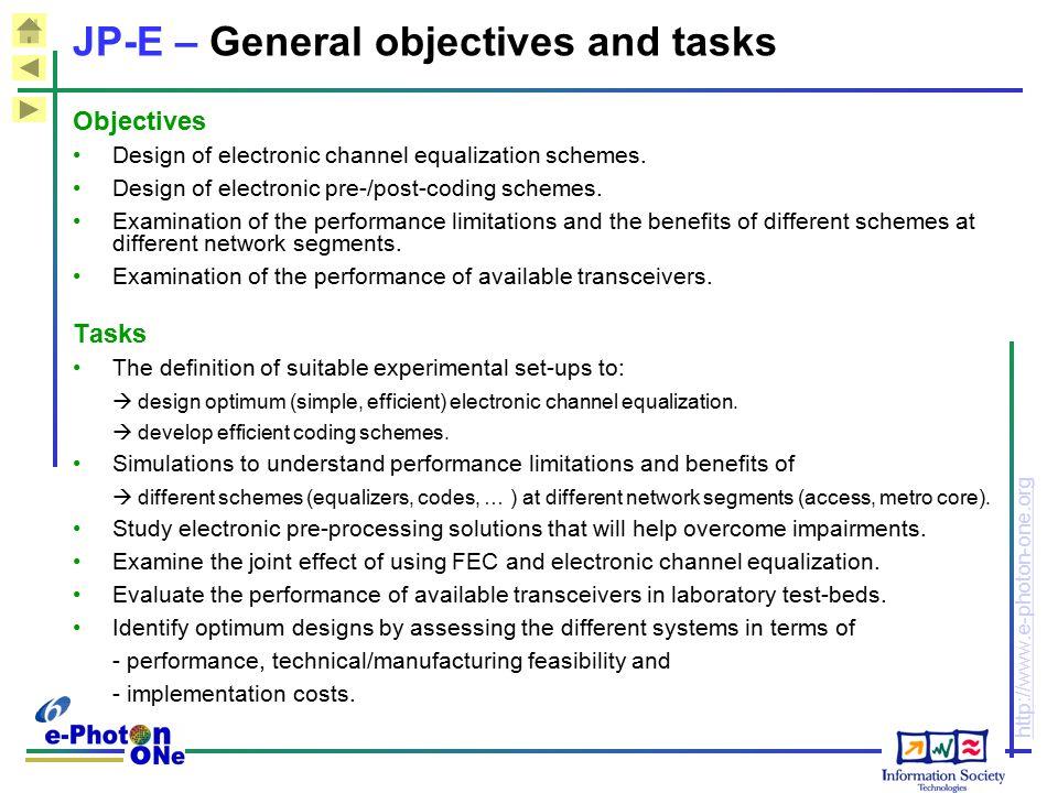 JP-E – General objectives and tasks