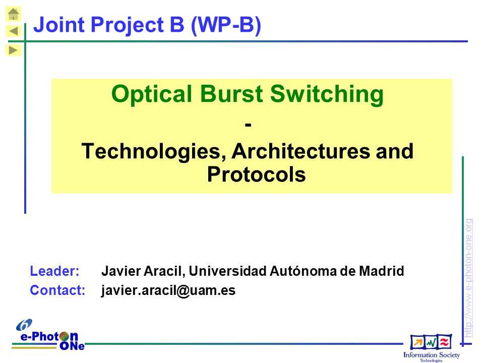 Optical Burst Switching Technologies, Architectures and Protocols