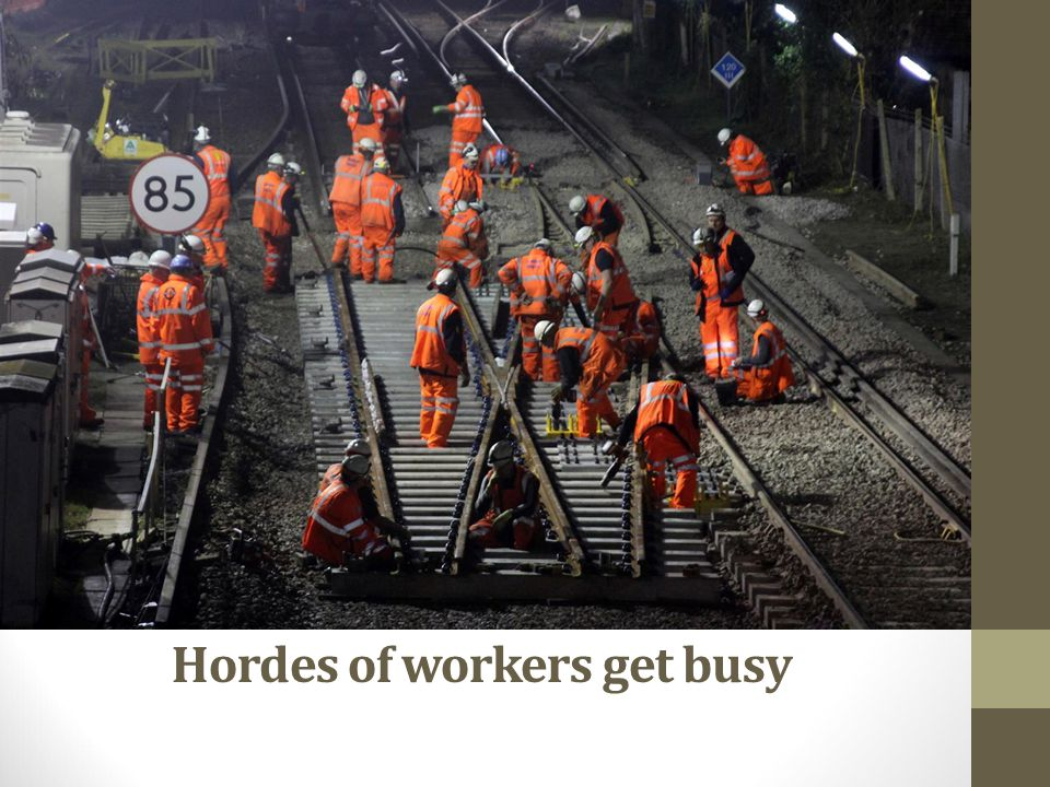 Hordes of workers get busy