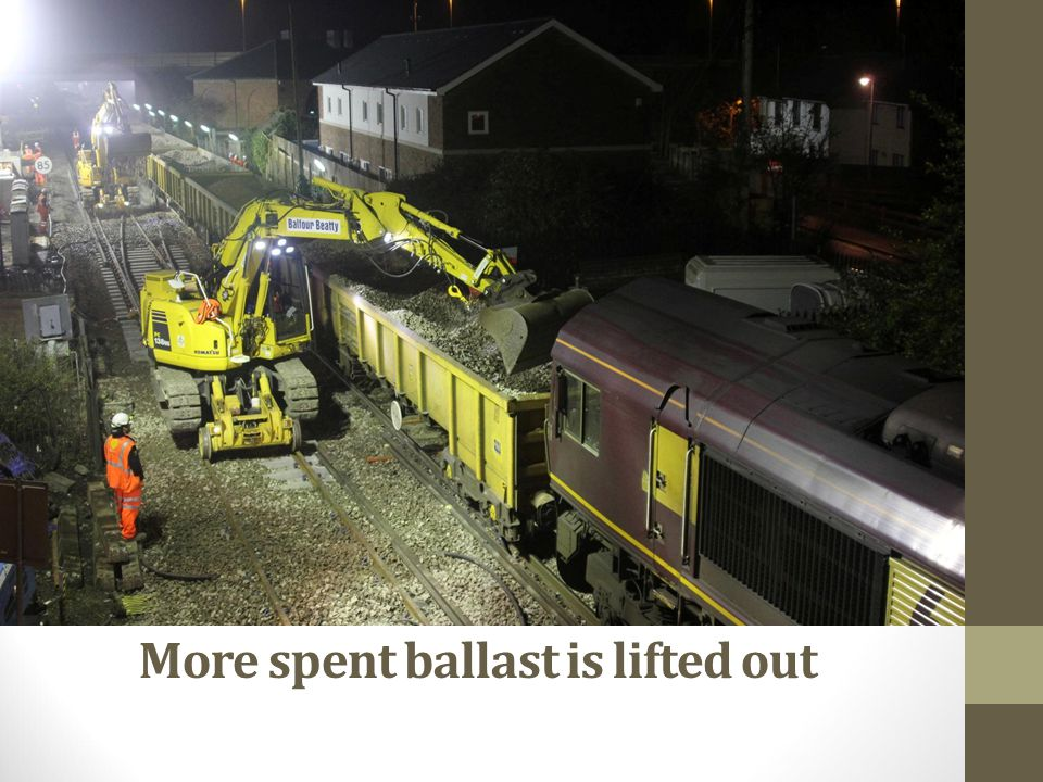 More spent ballast is lifted out