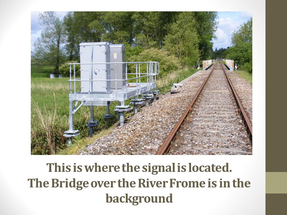This is where the signal is located