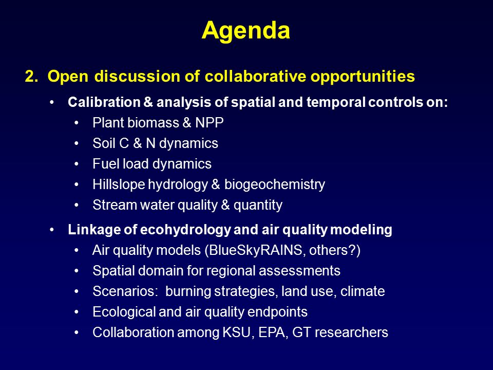 Agenda 2. Open discussion of collaborative opportunities