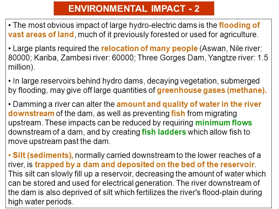 an overview of the environmental impacts of large dams Dams may impound large masses of sediment that had overview of riparian succession following a reduced flooding nd environmental impacts of dams.