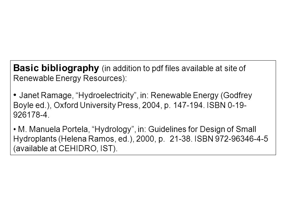 Basic bibliography (in addition to pdf files available at site of Renewable Energy Resources):