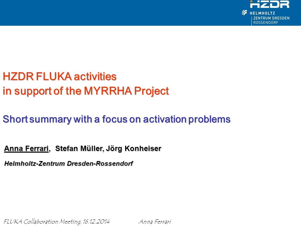 HZDR FLUKA activities in support of the MYRRHA Project Short summary with a focus on activation problems