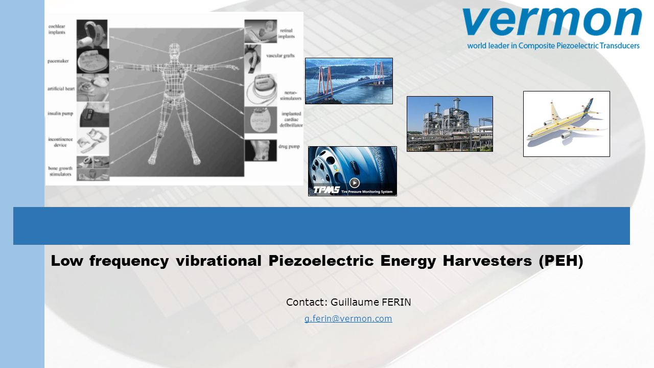 Low frequency vibrational Piezoelectric Energy Harvesters (PEH)