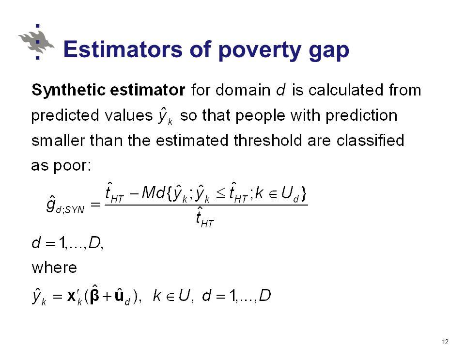 Estimators of poverty gap