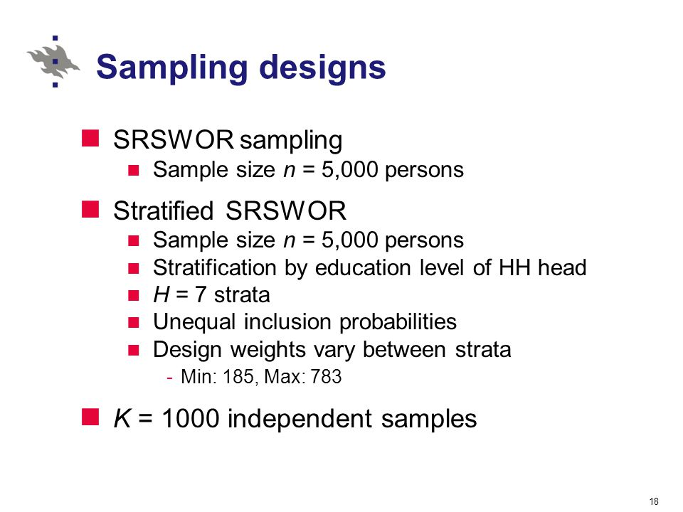Sampling designs SRSWOR sampling Stratified SRSWOR