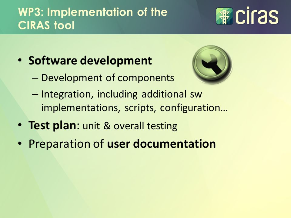 WP3: Implementation of the CIRAS tool