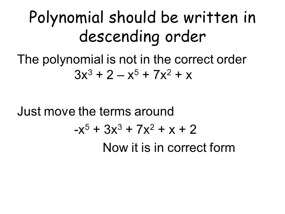 Polynomial should be written in descending order