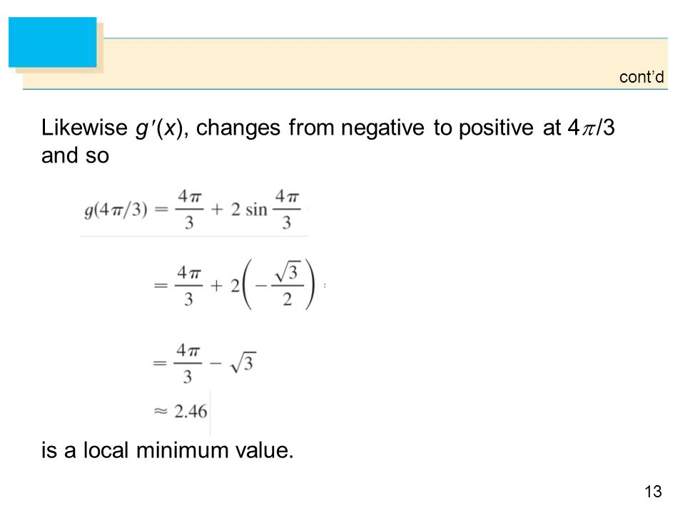 Likewise g (x), changes from negative to positive at 4 /3 and so