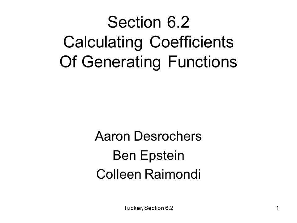 Section 6.2 Calculating Coefficients Of Generating Functions