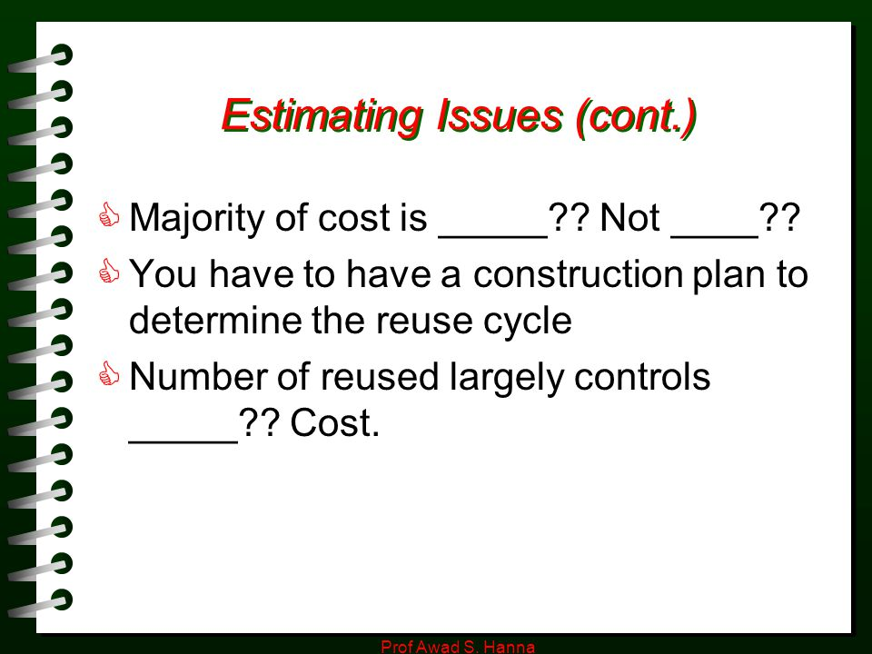 Estimating Issues (cont.)