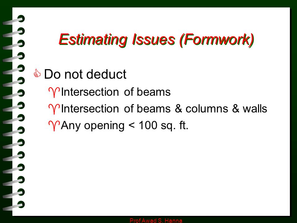 Estimating Issues (Formwork)