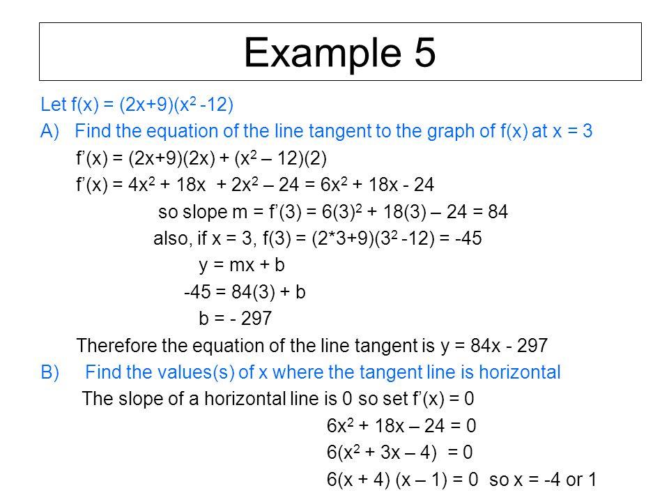 Example 5 Let f(x) = (2x+9)(x2 -12)