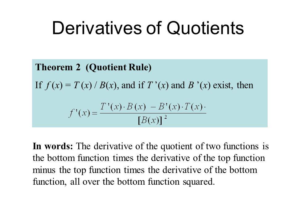 Derivatives of Quotients