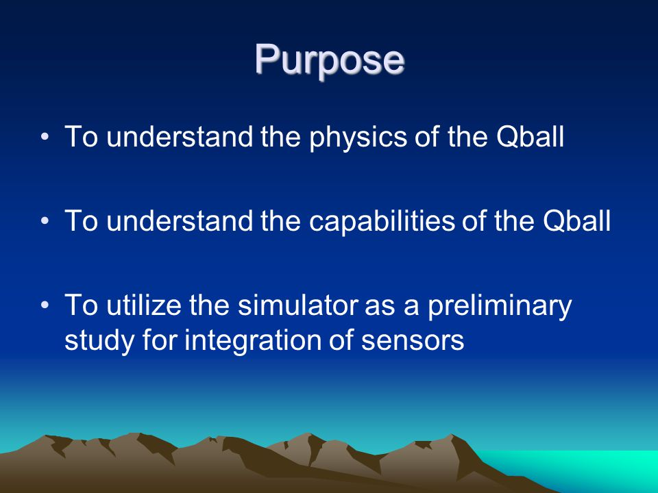 Purpose To understand the physics of the Qball