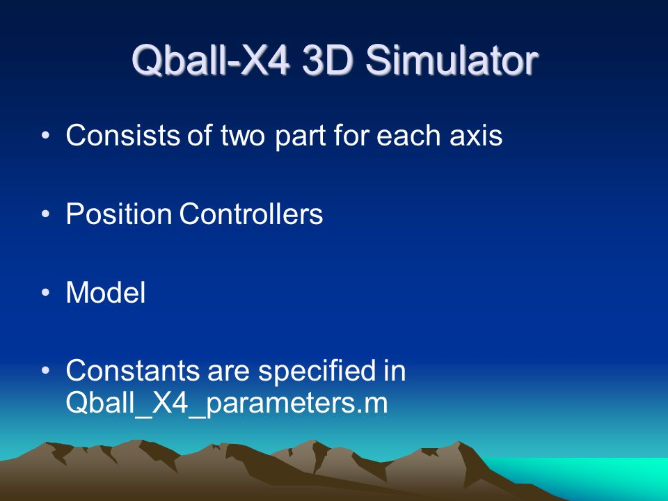 Qball-X4 3D Simulator Consists of two part for each axis