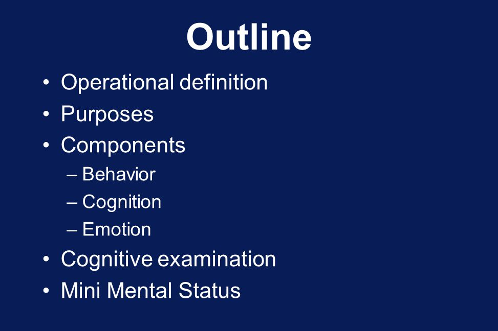 Outline Operational definition Purposes Components