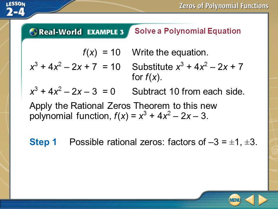 f (x) = 10 Write the equation.