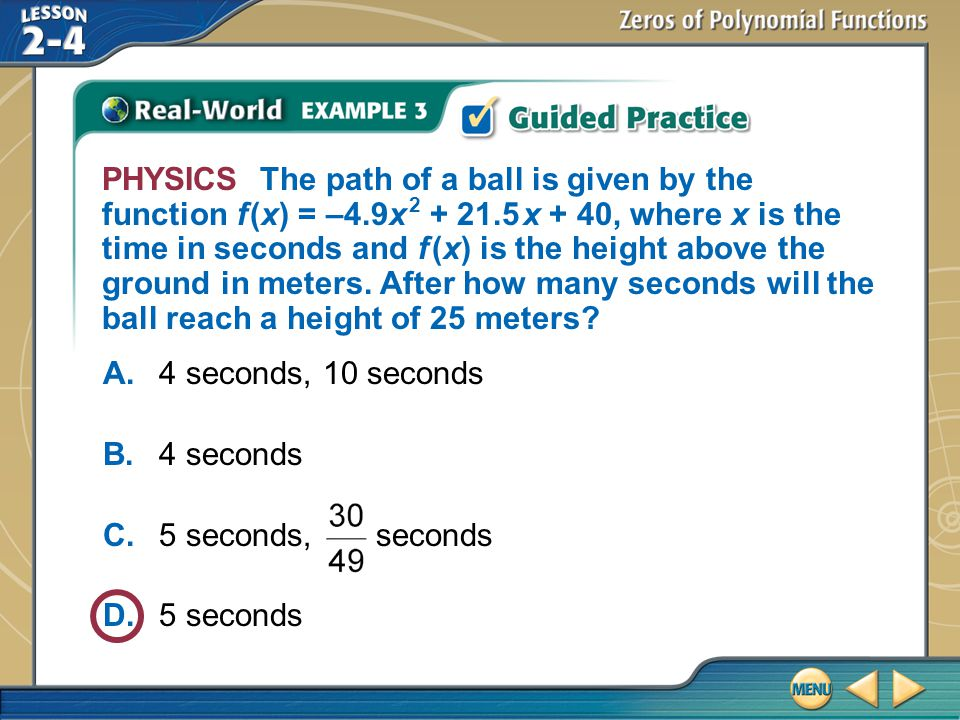 PHYSICS The path of a ball is given by the function f (x) = –4