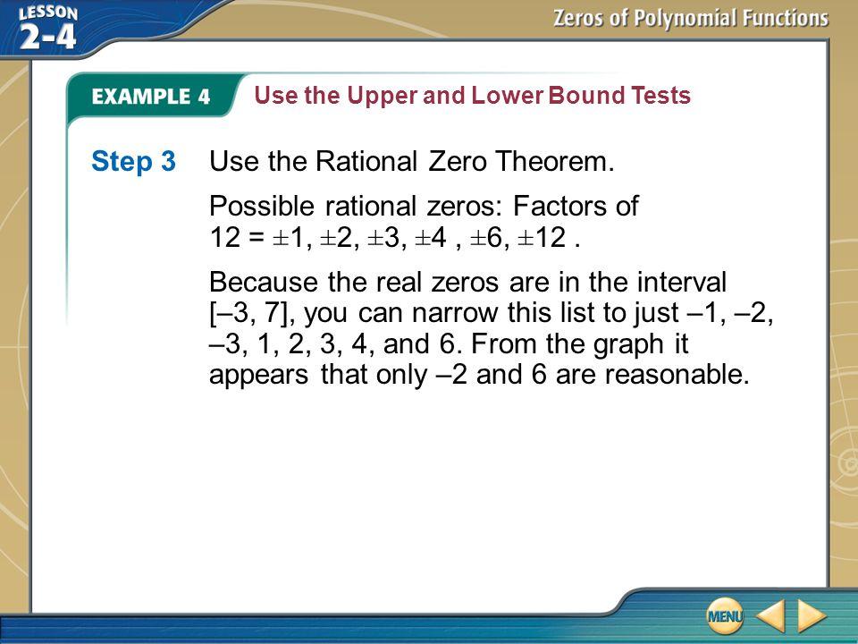 Step 3 Use the Rational Zero Theorem.