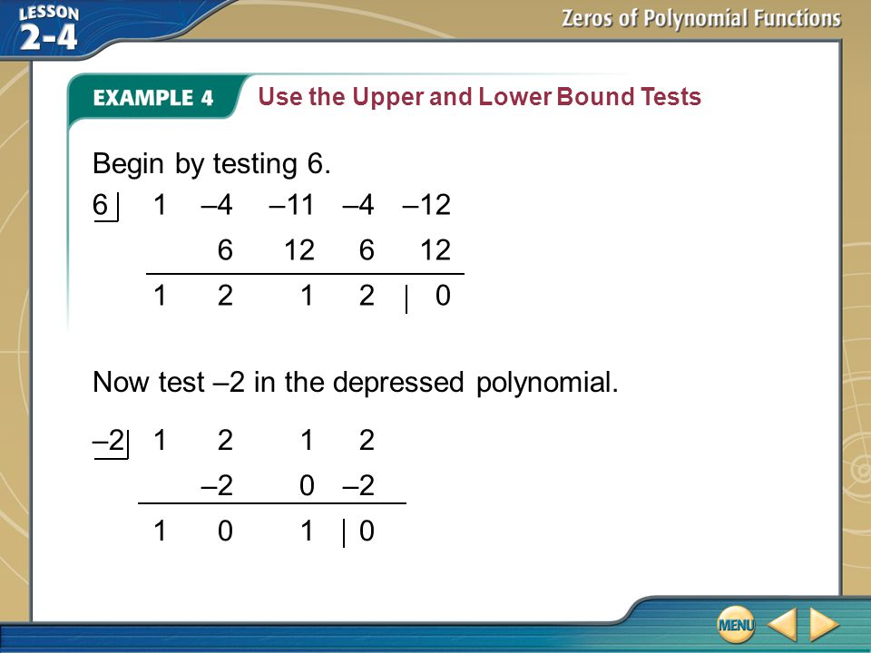 Now test –2 in the depressed polynomial.