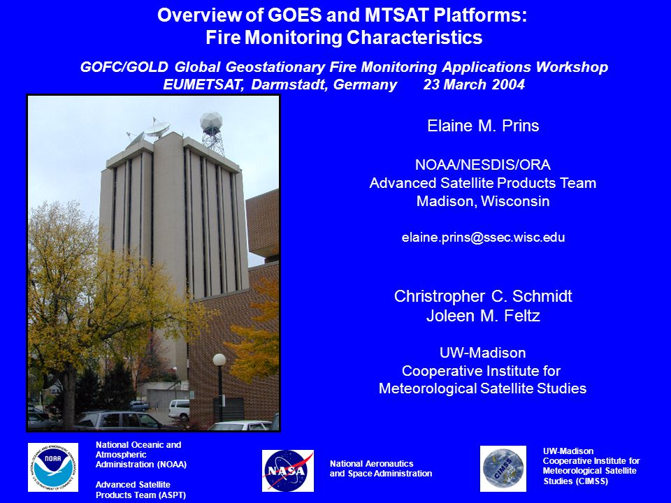 Overview of GOES and MTSAT Platforms: Fire Monitoring Characteristics