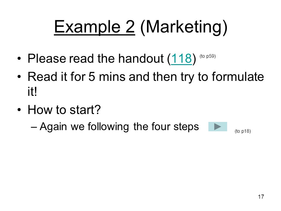 Example 2 (Marketing) Please read the handout (118)
