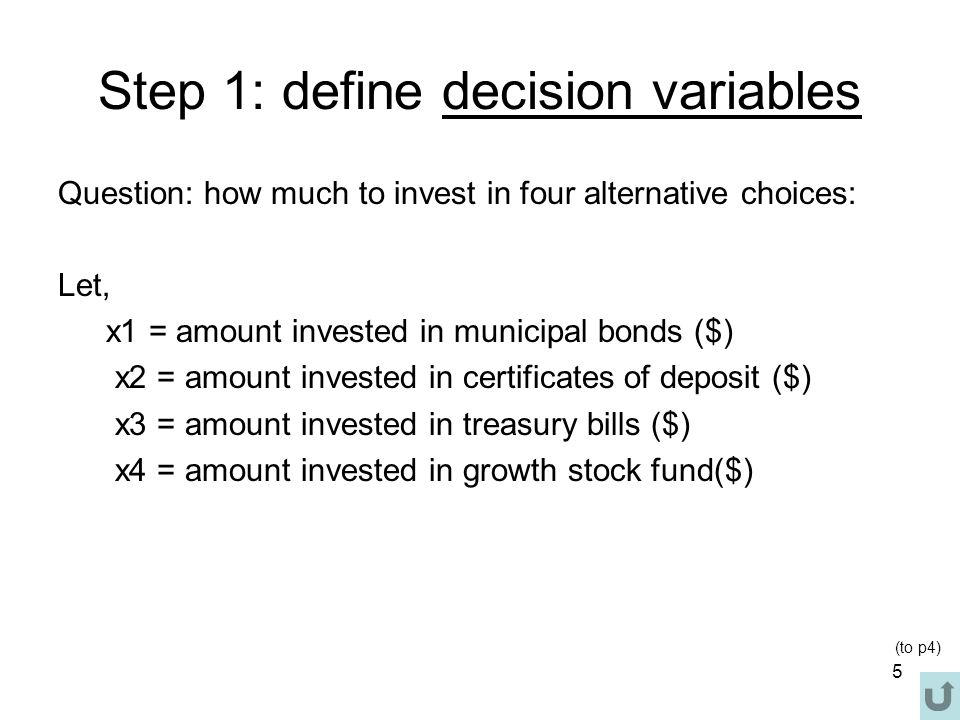 Step 1: define decision variables