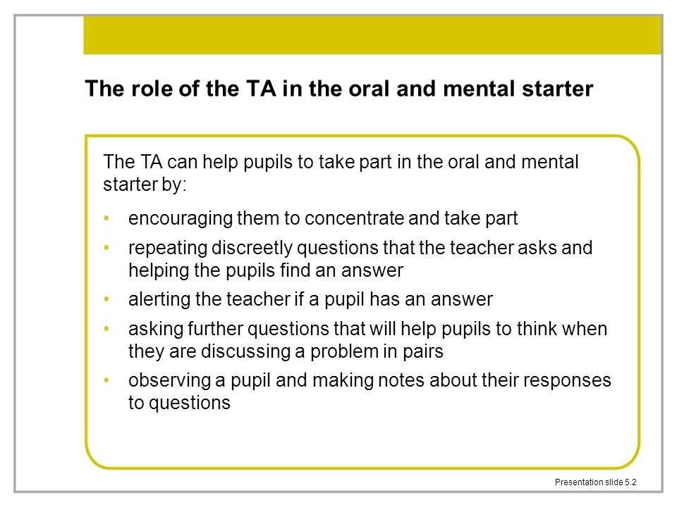 The role of the TA in the oral and mental starter