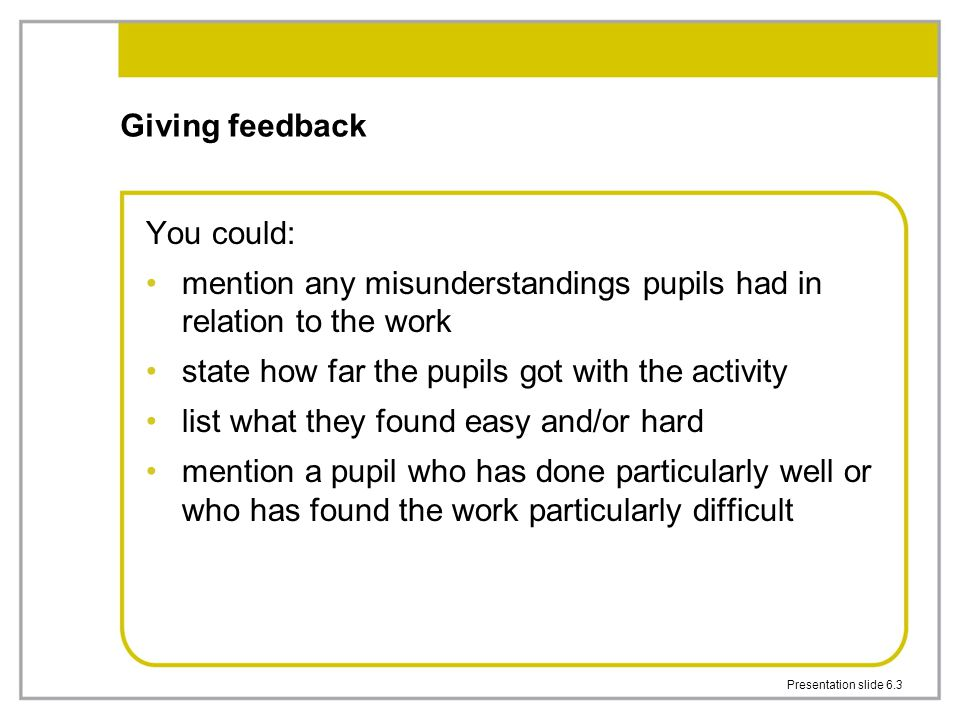 mention any misunderstandings pupils had in relation to the work