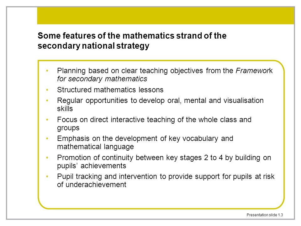 Some features of the mathematics strand of the secondary national strategy