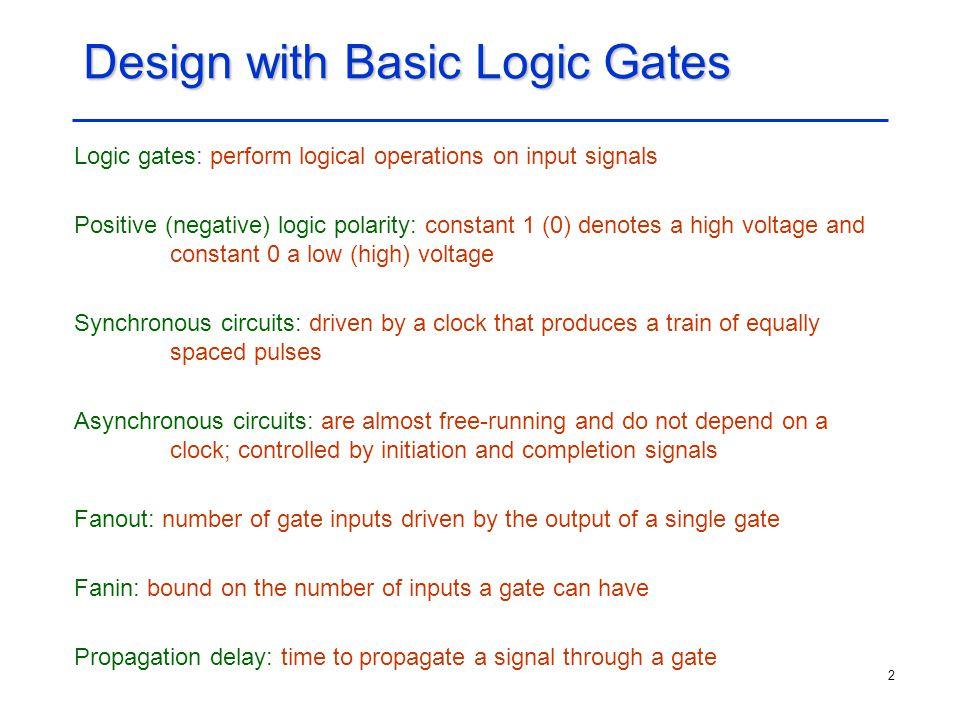 Design with Basic Logic Gates