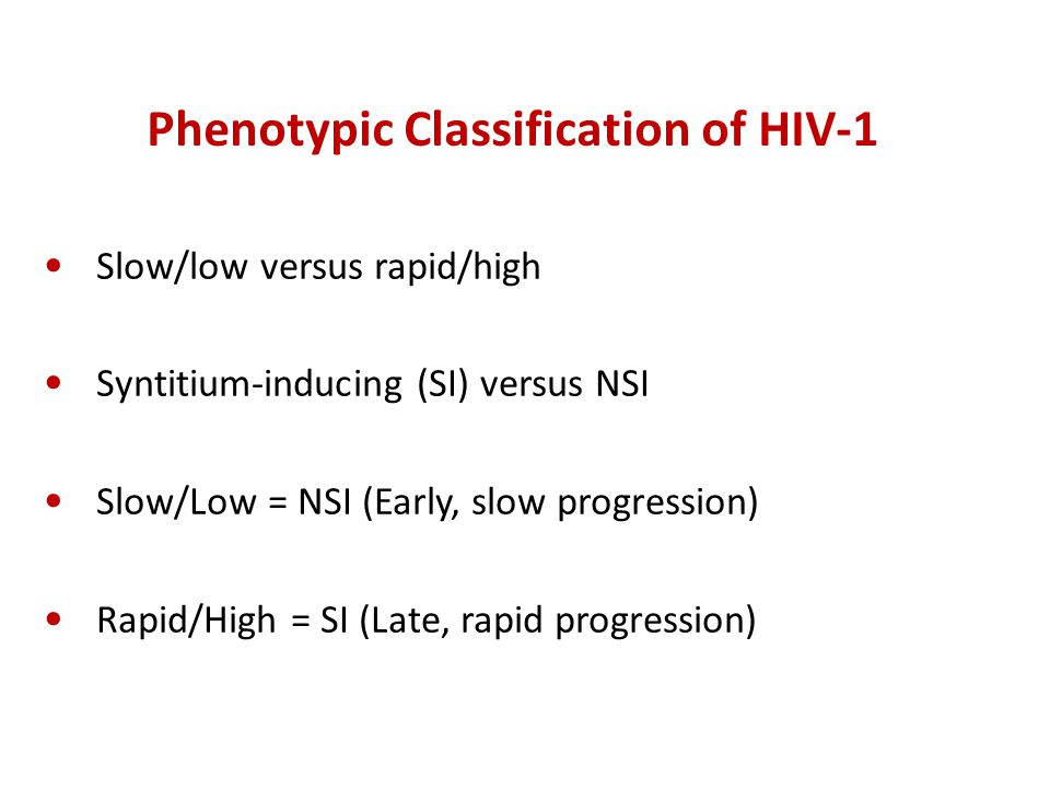 Phenotypic Classification of HIV-1