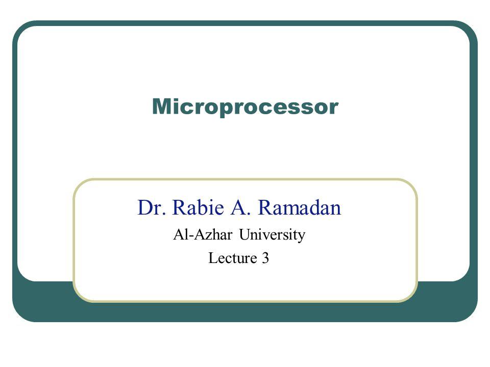 Dr. Rabie A. Ramadan Al-Azhar University Lecture 3