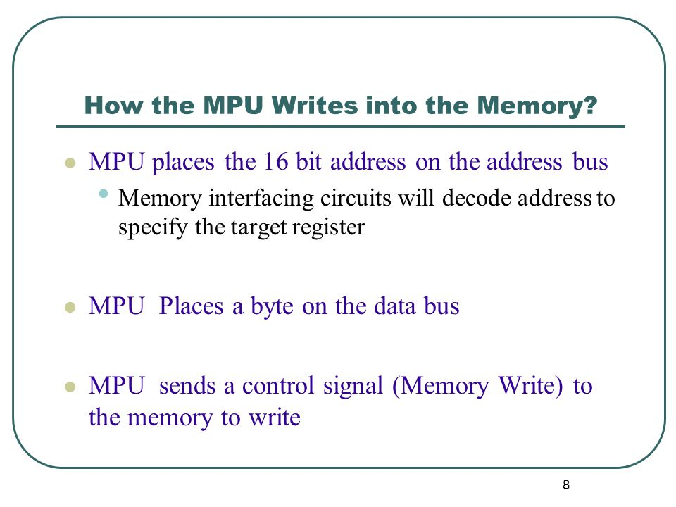 How the MPU Writes into the Memory