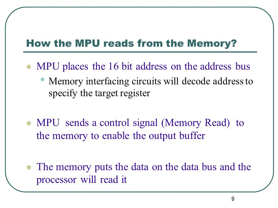 How the MPU reads from the Memory