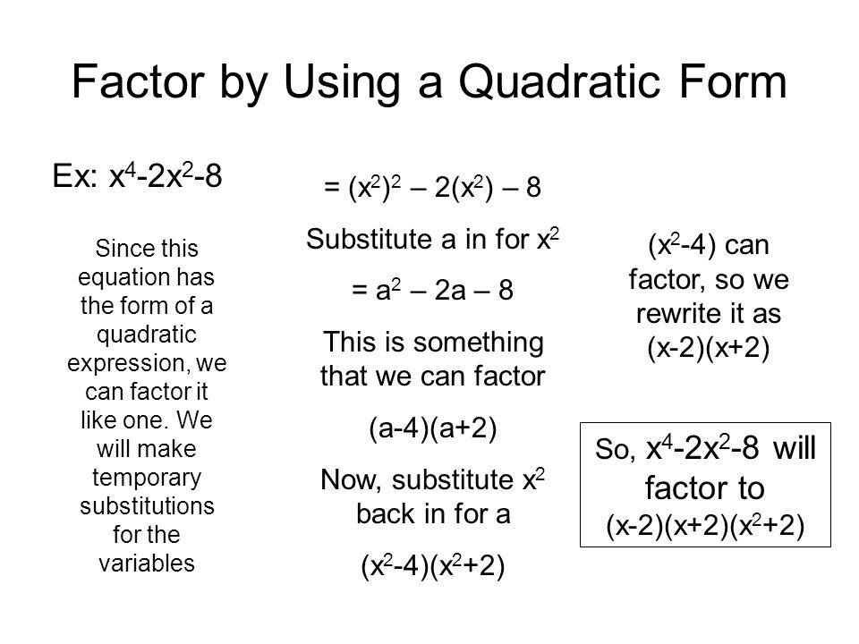 Factor by Using a Quadratic Form