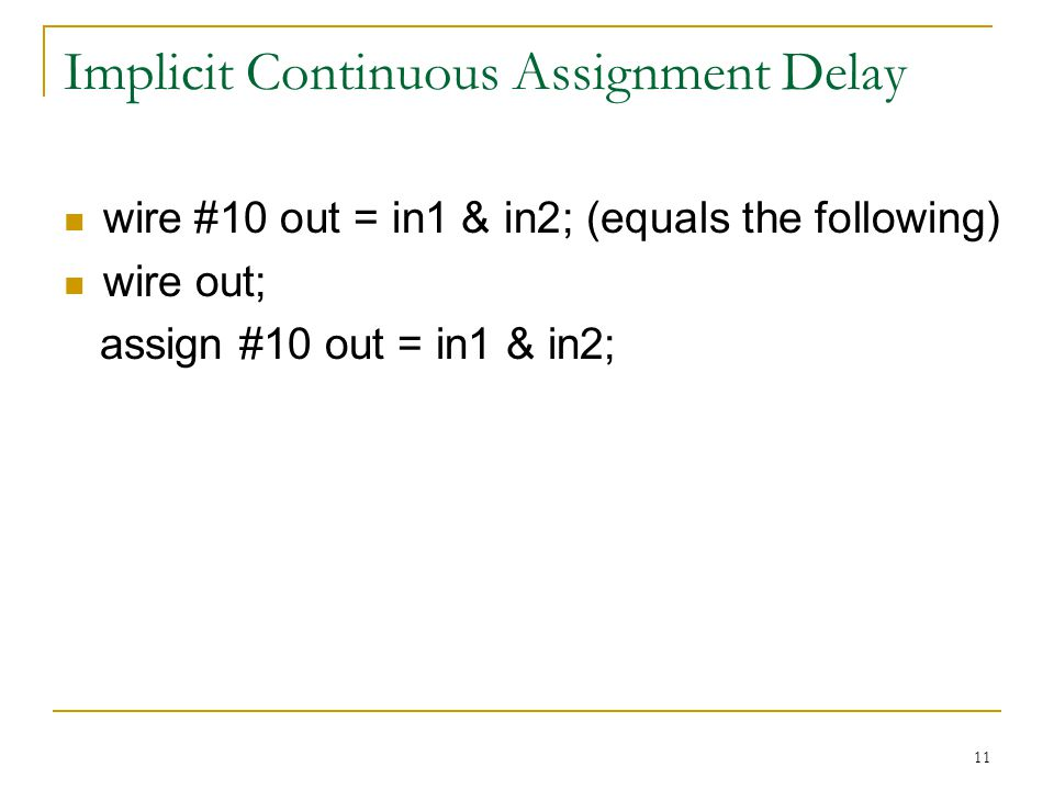 Implicit Continuous Assignment Delay