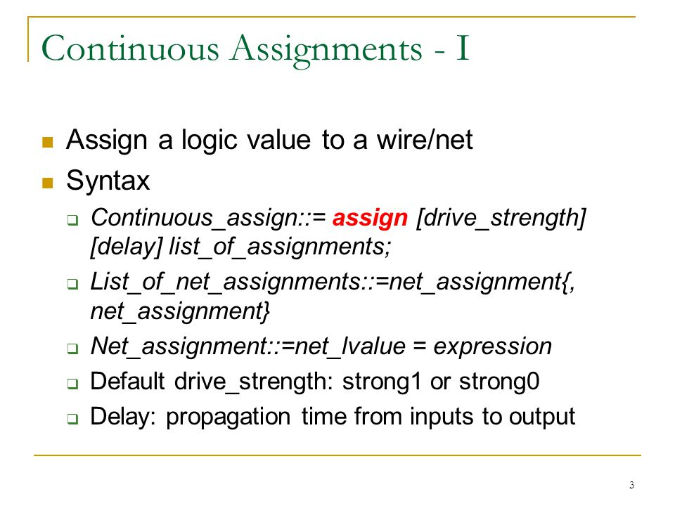 Continuous Assignments - I