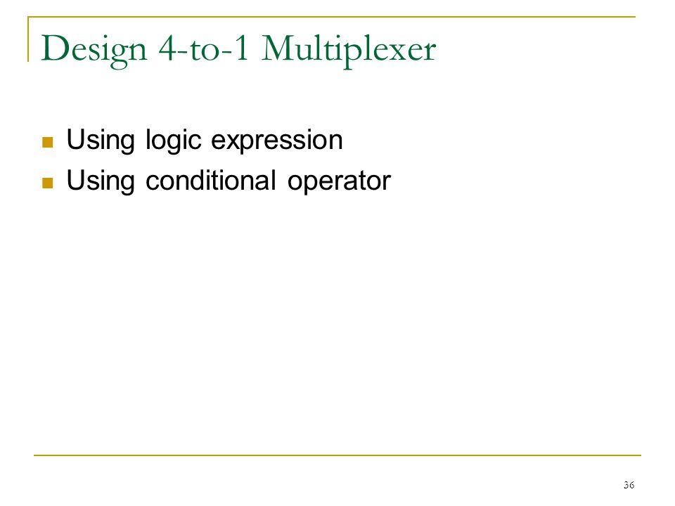 Design 4-to-1 Multiplexer