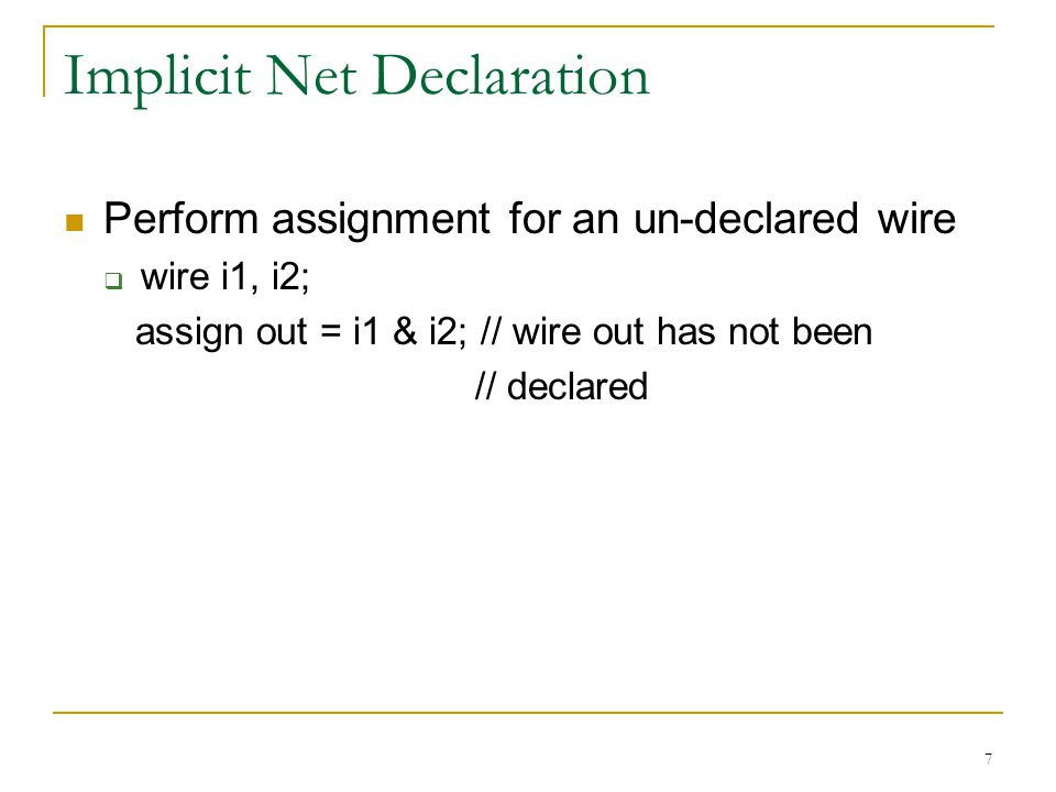 Implicit Net Declaration