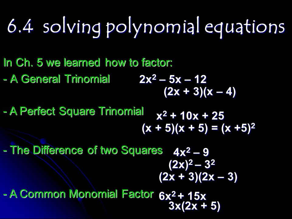 6.4 solving polynomial equations