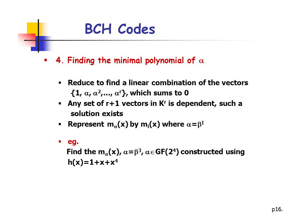 BCH Codes 4. Finding the minimal polynomial of 